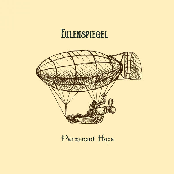 EULENSPIEGEL-Permanent Hope