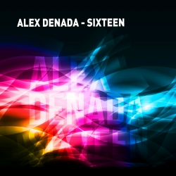 ALEX DENADA-Sixteen