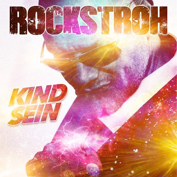 ROCKSTROH-Kind Sein