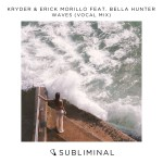 KRYDER & ERICK MORILLO FEAT. BELLA HUNTER-Waves