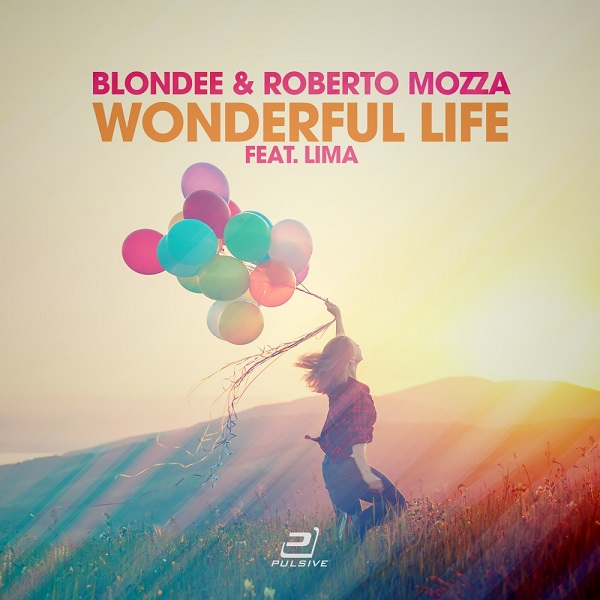 BLONDEE & ROBERTO MOZZA FEAT. LIMA-Wonderful Life