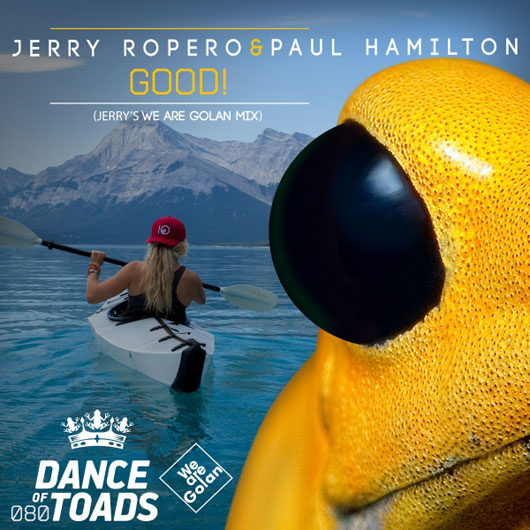 JERRY ROPERO & PAUL HAMILTON-Good!