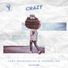 LOST FREQUENCIES & ZONDERLING-Crazy