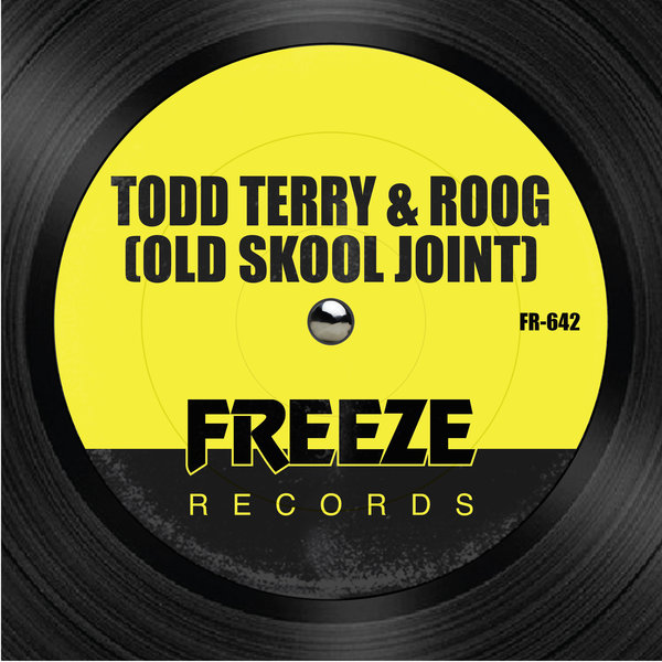 TODD TERRY, ROOG-Old Skool Joint