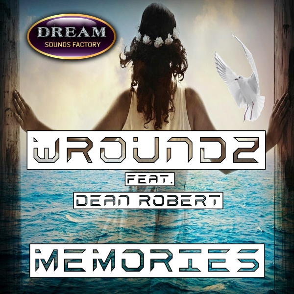 WROUNDZ FEAT DEAN ROBERT-Memories