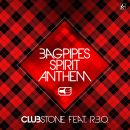 CLUBSTONE FEAT. R.B.O.-Bagpipes Spirit Anthem