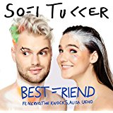 SOFI TUKKER FEAT. NERVO, THE KNOCKS & ALISA UENO-Best Friend Rmx