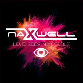 NAXWELL-Love Sees No Colour