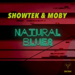 SHOWTEK & MOBY-Natural Blues