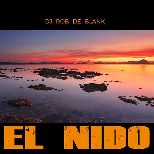 DJ ROB DE BLANK-El Nido