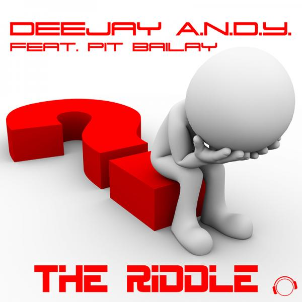 DEEJAY A.N.D.Y. FEAT. PIT BAILAY-The Riddle