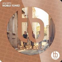 NOBLE TONEZ-Senorita
