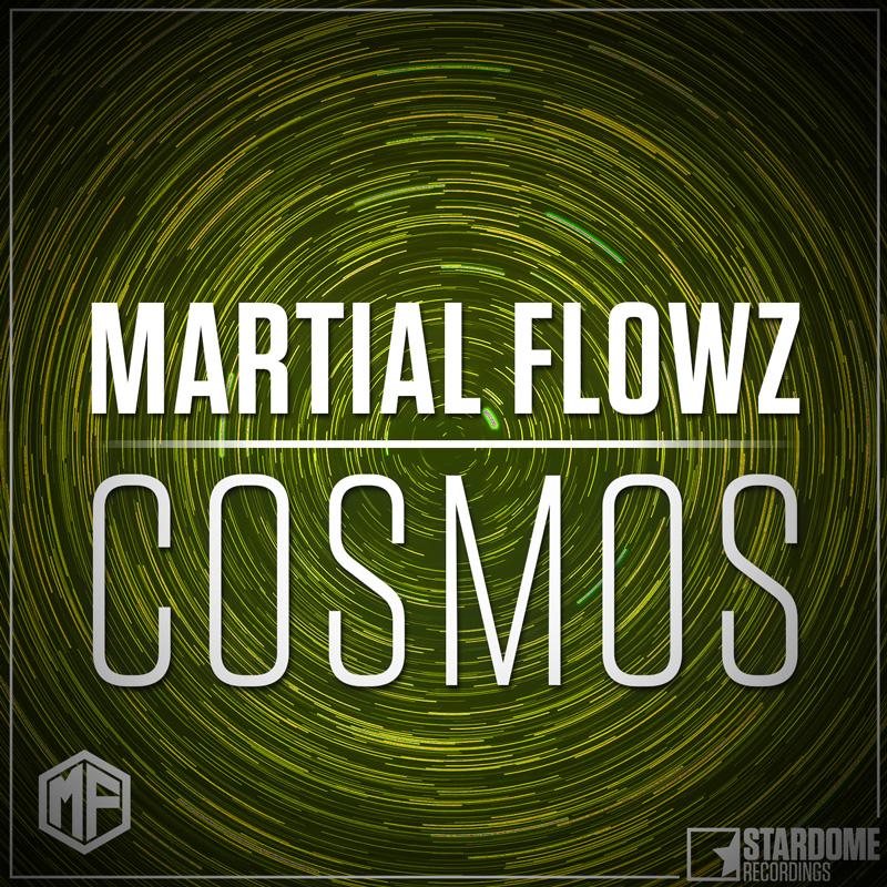 MARTIAL FLOWZ-Cosmos