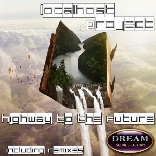 LOCALHOST PROJECT-Highway To The Future