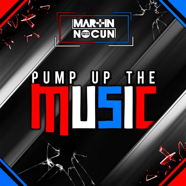 MARTIN NOCUN-Pump Up The Music
