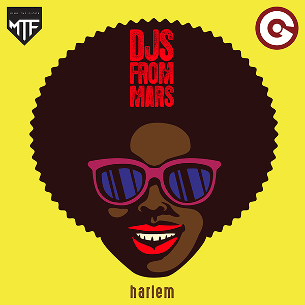 DJS FROM MARS-Harlem