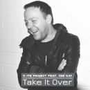 X-ITE PROJECT FEAT. CEE KAY-Take It Over