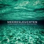 THOMAS LEMMER & CHRISTOPH SEBASTIAN PABST-Meeresleuchten