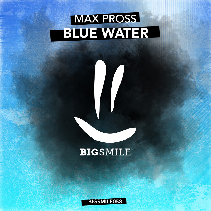 MAX PROSS-Blue Water