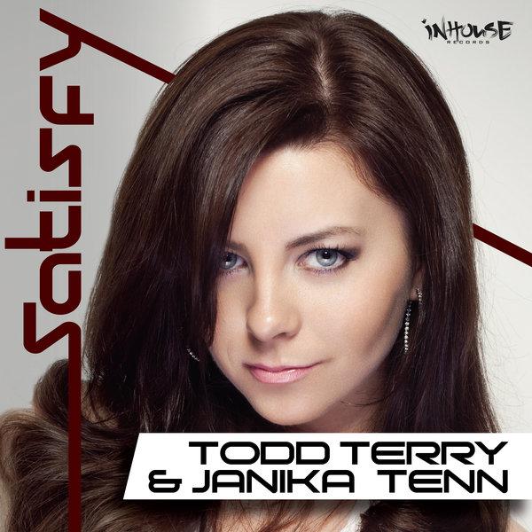 TODD TERRY, JANIKA TENN-Satisfy