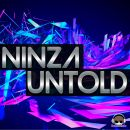 NINZA-Untold