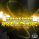 MIKOSCH2K-Afraid Of My Heart