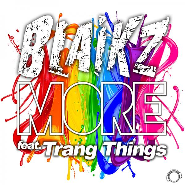 BLAIKZ FEAT. TRANG THINGS-More