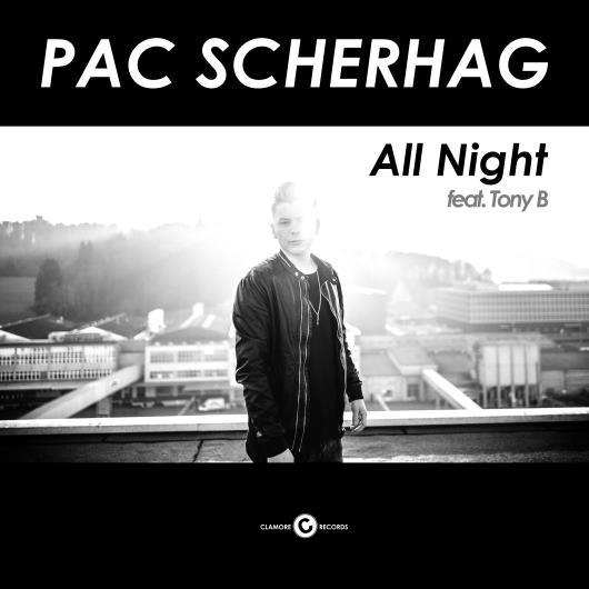 PAC SCHERHAG FEAT. TONY B.-All Night