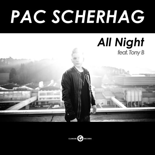 PAC SCHERHAG FEAT. TONY B.-All Night