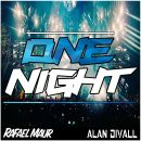 ALAN DIVALL & RAFAEL MAUR-One Night