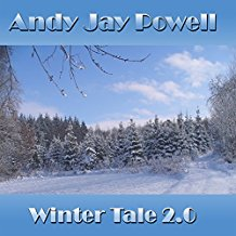 ANDY JAY POWELL-Winter Tale 2.0