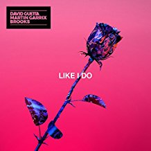 DAVID GUETTA, MARTIN GARRIX, BROOKS-Like I Do