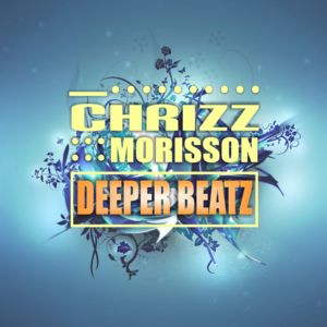 CHRIZZ MORISSON-Deeper Beatz