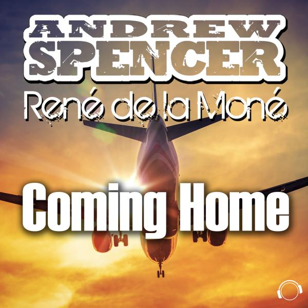 ANDREW SPENCER & RENÉ DE LA MONÉ-Coming Home
