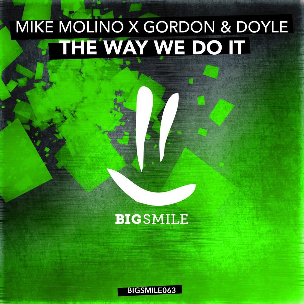 MIKE MOLINO X GORDON & DOYLE-The Way We Do It