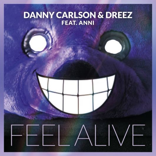 DANNY CARLSON & DREEZ FEAT. ANNI-Feel Alive