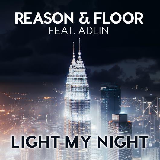 REASON & FLOOR FEAT. ADLIN-Light My Night
