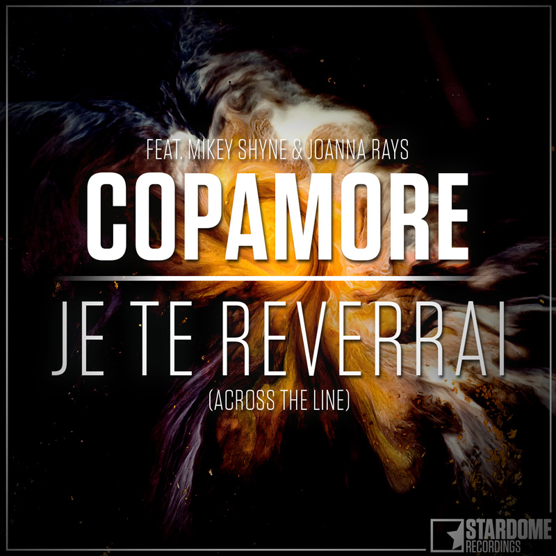 COPAMORE FEAT. MIKEY SHYNE AND JOANNA RAYS-Je Te Reverrai