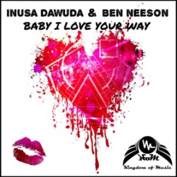 INUSA DAWUDA & BEN NEESON-Baby I Love Your Way
