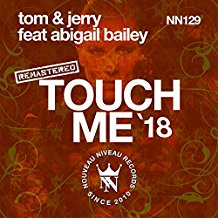 TOM & JERRY-Touch Me 2018