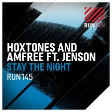 HOXTONES & AMFREE FT. JENSON-Stay The Night