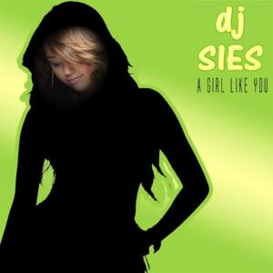DJ SIES-A Girl Like You