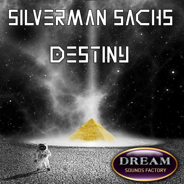 SILVERMAN SACHS-Destiny