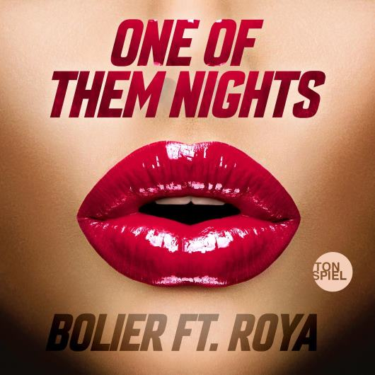 BOLIER FT. ROYA-One Of Them Nights