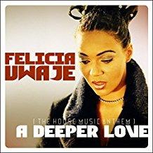 FELICIA UWAJE-A Deeper Love