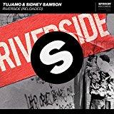 TUJAMO & SYDNEY SAMSON-Riverside (Reloaded)