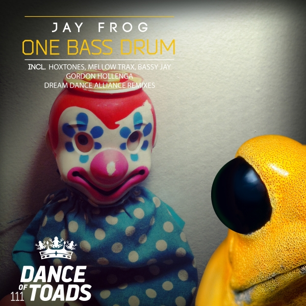 JAY FROG-One Bass Drum