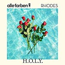 ALLE FARBEN & RHODES-H.o.l.y.