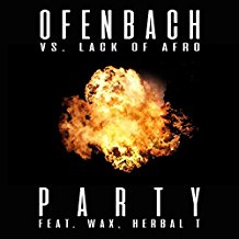 OFENBACH VS. LACK OF AFRO-Party (feat. Wax. Herbal T)