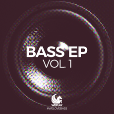WEPLAY-Bass Ep Vol. 1